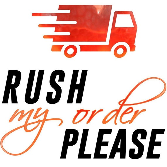 Expedited Shipping and Rush Order