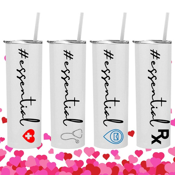 Essential Mailman, Police Officer, Grocery, Childcare Worker, Veterinarian, Doctor, Nurse, Pharmacist,  Printed Tumbler Gift, Valentines Day
