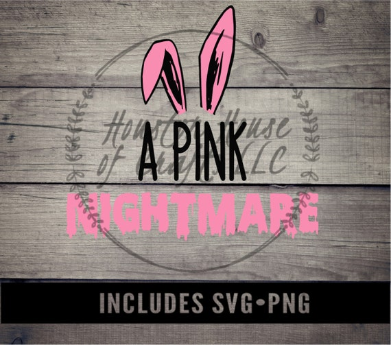 Pink Nightmare Svg, Pink Nightmare Png, He Looks Like a Pink Nightmare Svg,A Christmas Story Svg, A Christmas Story Png,