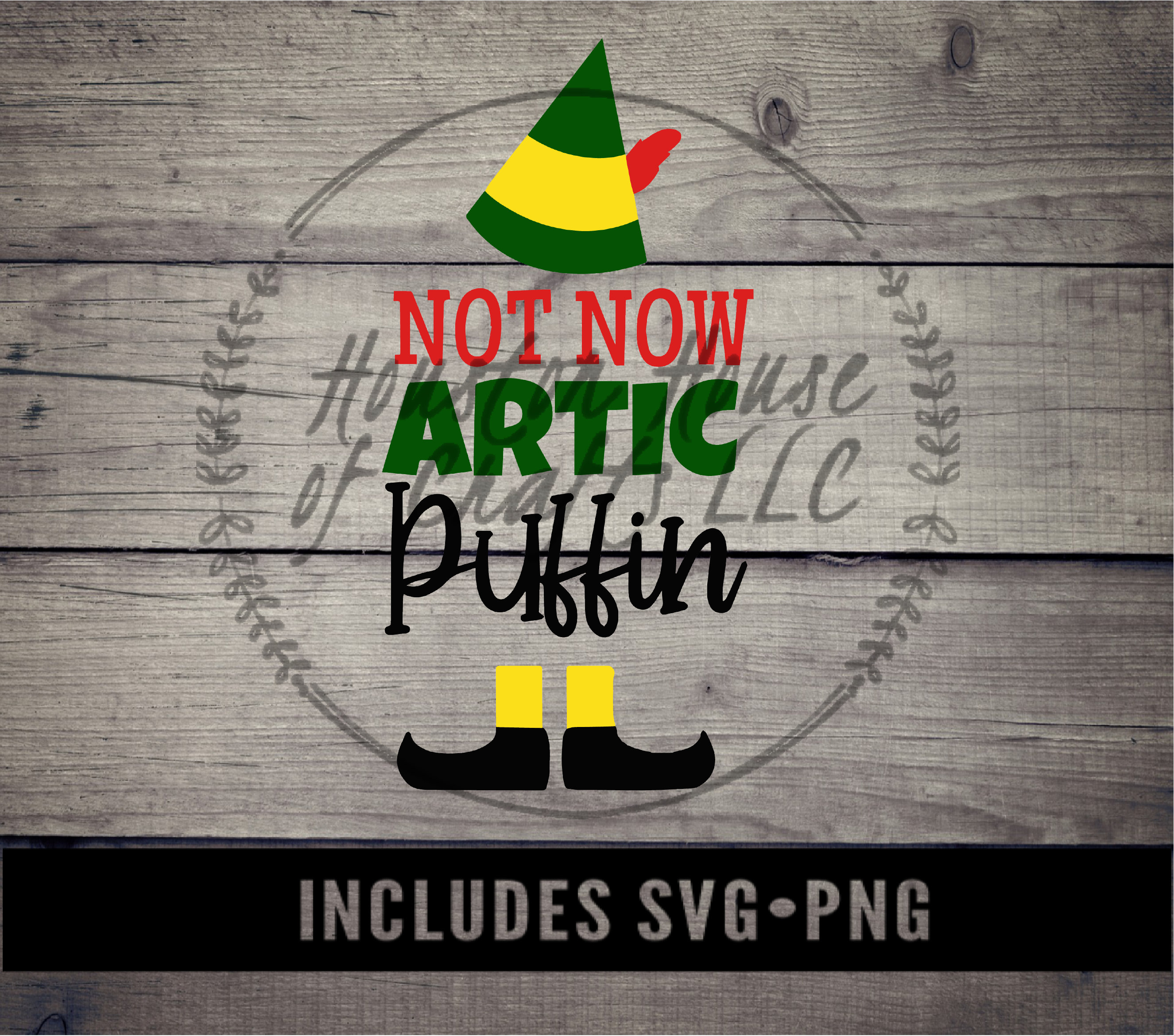 Not Now Arctic Puffin Svg Velf Movie Svg Christmas Png Christmas Svg Elf Movie Svg Arctic Puffin Png Arctic Puffin Quote