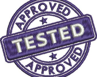 Tested Approved - Machine Embroidery Design