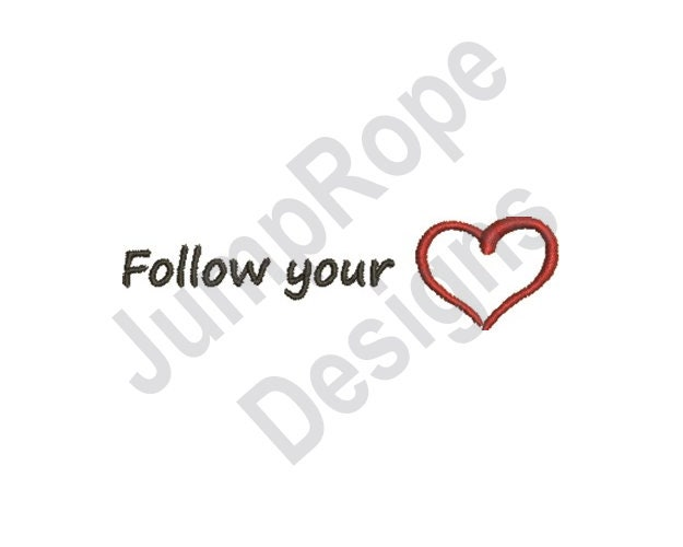 Follow Your Heart Machine Embroidery Design Etsy