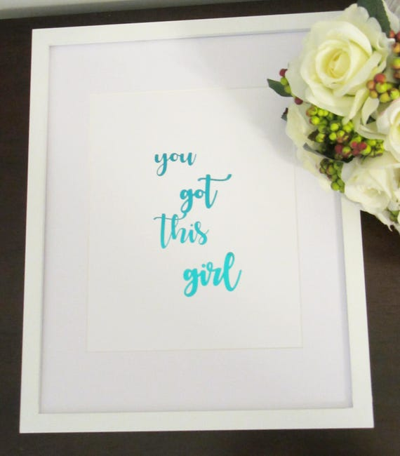 Framed Gold Foil You Got This Girl Wall Art Inspirational Wall Art Office Art Home Decor Art Modern Art Quote Art Motivational Art