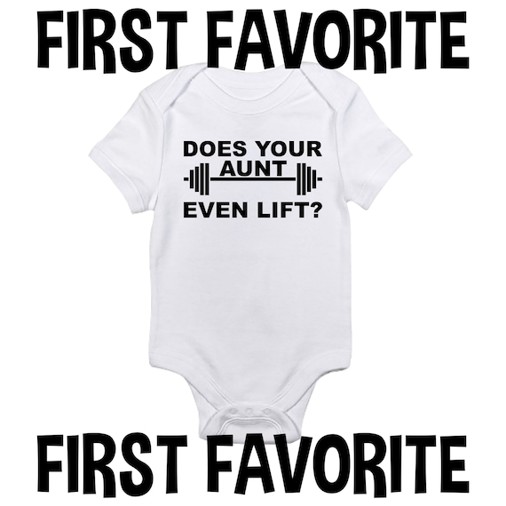 aunt Onesie aunt Workout Gift aunt Clothes New aunt Gift Weight Lifting aunt Does Your aunt Even Lift Funny Baby Clothes aunt Gym Gift