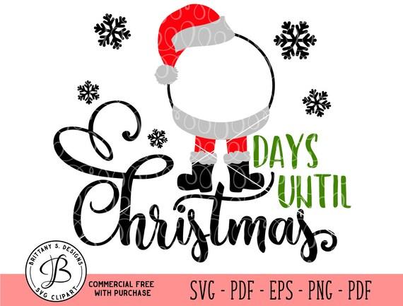 Days Until Christmas Svg Free.Countdown Svg Santa Svg Christmas Svg Days Until Svg Santa Sign Svg Santa Clause Svg Santa Hat Svg Svg Files For Cricut