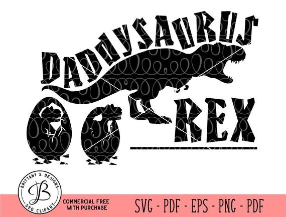 Daddysaurus Rex Svg Daddy Svg Dad Svg Parent Svg Dinosaur Etsy