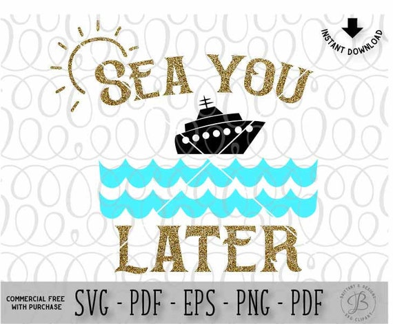 Sea you later svg, Summer svg, Vacation svg, Beach svg, Summer cut files,  Svg files for cricut