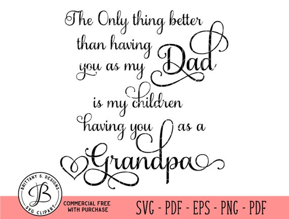 Grandpa Svg Fathers Day Svg Dad Svg Dad Quote Svg Dad Cut Etsy