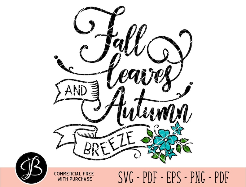 Fall Leaves Svg Fall Svg Love Fall Svg Fall Quotes Svg Etsy