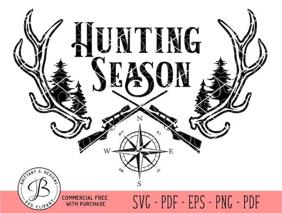Hunting Season Svg Hunting Season Png Hunting Season Dxf Etsy