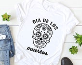 Day Of The Dead Shirt - Dia De Los Muertos - Mexican - Fiesta - Sugar Skull - Mexico - Halloween Costume - Unisex Graphic Tee
