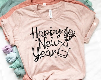 6072f307d7 Happy New Year Shirt - New Years Eve Shirts - Hello 2019 - New Years Party  - Champagne - Toasting Shirt - Unisex Graphic Tee