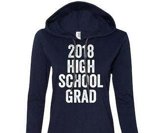 2018 High School Grad, Class Of 2018, Graduation Gift, Graduate, Diploma, High School, Graduation Cap, Long Sleeve T-Shirt Hoodies