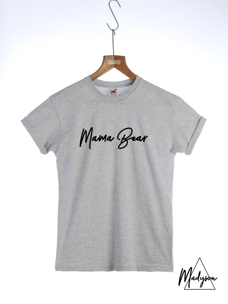 4352c4bf Mama Bear Tshirt Fashion Slogan t-shirt Mum Mom Mummy | Etsy
