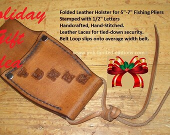 Fishing Pliers Holster (Folded Leather)  - Custom by JMH Limited Editions