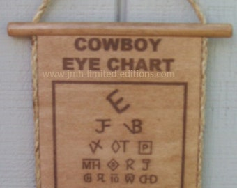 Cowboy Eye Chart - Hanging Style - Custom by JMH Limited Editions