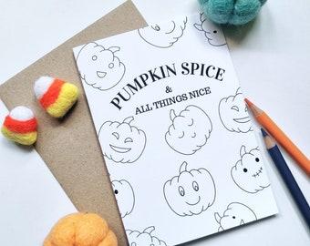 Colour Me In Halloween Pumpkin Spice Card - A6 Greeting Card