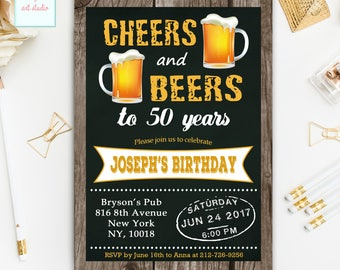 Cheers and Beers Birthday Invitation, Cheers and Beers to 50 years Birthday Invitations, Chalkboard Cheers n Beers Birthday Invite, ANY AGE