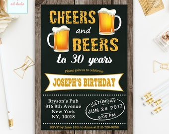 Cheers and Beers Birthday Invitation, Cheers and Beers to 30 Years Birthday Invite, Chalkboard Cheers and Beers Birthday, ANY AGE