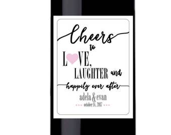 Cheers Love Laughter and Happily Ever After Wine Bottle Label for Weddings, Bachelorette Party, Wedding Shower, Engagement Party