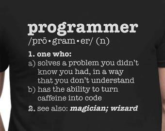 1bdb96d13 Funny Programmer Definition Shirt   Programmer Meaning Noun, Someone who  solves a Problem, Badass Programmer Shirt, Nerd T-shirt   sh-47