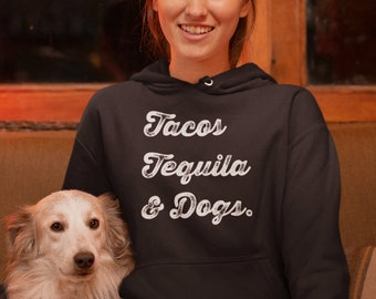 ba2ecce2 Dog Mom Shirt - Tacos Tequila & Dogs - Gifts For Dog Lovers and Taco Lovers  - Funny Dog Mom Dog Dad Cinco de Mayo Dog lady Shirt - sh-84