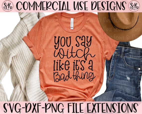 Halloween Svg Witch Svg That Witch Svg Halloween Shirt Svg Etsy
