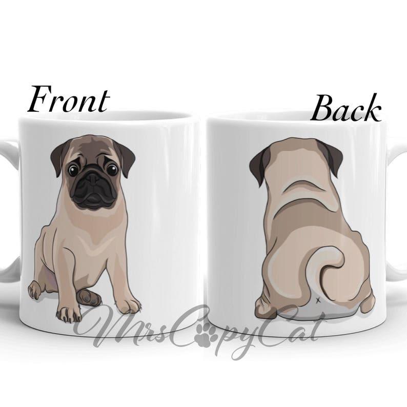 a72446b4 Cute Pug Mug Dog Front and Butt Mug Puggle Mom or Dad Gift Dog | Etsy