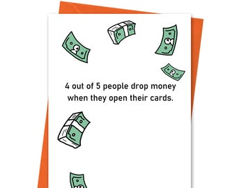 4 Out Of 5 People Get Money, Funny Birthday Card, Joke Birthday Card, Cheeky Birthday, Boyfriend Birthday, Wife Birthday, Girlfriend Card