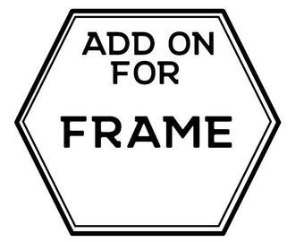 Add on a Frame