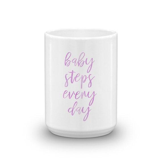 Baby Schritte Die Jeden Tag Becher Baby Schritte Zitat Reise Zitat Becher Fortschritt Zitat Becher