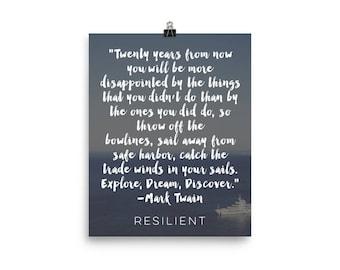 Twenty Years from Now Mark Twain Quote Poster