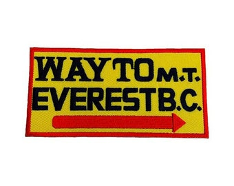 Way To Mount Everest Base Camp Sign Patch (4 Inch) Embroidered Iron / Sew on Badge Applique Mountaineering Trek Nepal Trekking Souvenir