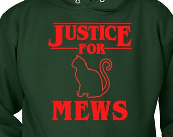 Justice For Mews Cat Hoodie for Women - Cat Lover Gift - Crazy Cat Lady - Mens Hoodie - Animal Lover Gift - Funny Hoodie - Justice Hoodie