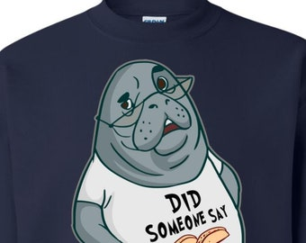 Tacos Sweatshirt | Manatee Kids Sweatshirt | Did Someone Say Tacos Mens Sweatshirt | Funny Sweatshirt | Food Lover Crewneck Sweatshirt
