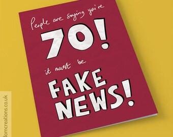 Fake News 70th Birthday Card