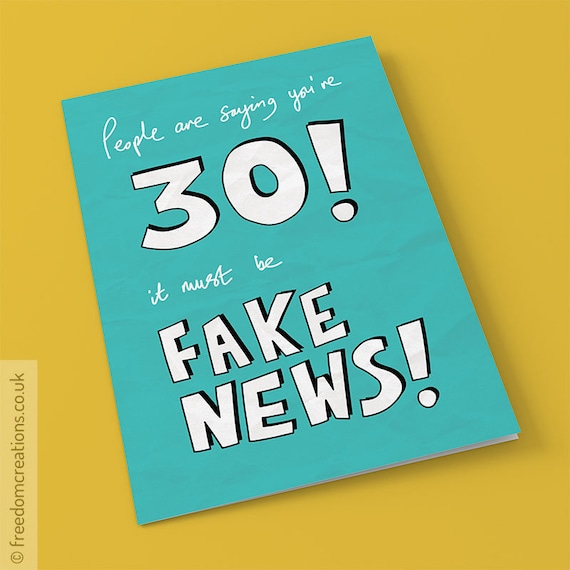Fake News 30th Birthday Card Funny Political Greeting Cards