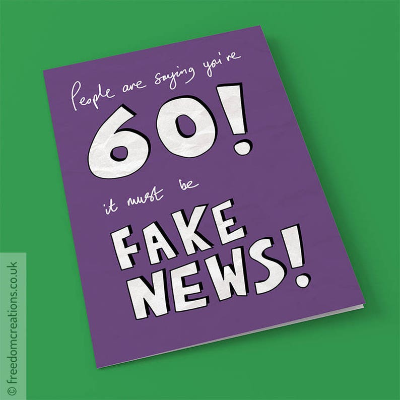 Fake News 60th Birthday Card Funny Political Greeting Cards