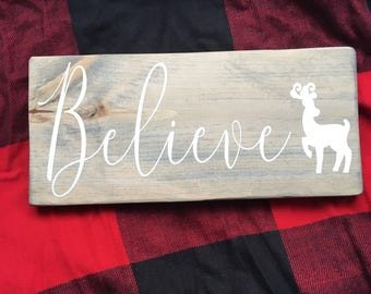 Believe Sign | Believe Wood Sign | Believe | Rustic Believe Sign | Christmas Sign | Wood Christmas Sign | Christmas Decor | Reindeer Sign |