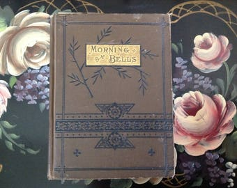 Antique Morning Bells by Frances Ridley Havergal   Circa 1880's