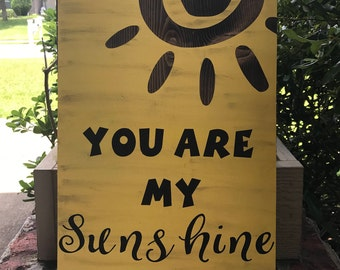 You Are My Sunshine Rustic Wood Sign / You Are My Sunshine Wall Decor / Nursery Decor / New Baby Gift / Signs With Quotes