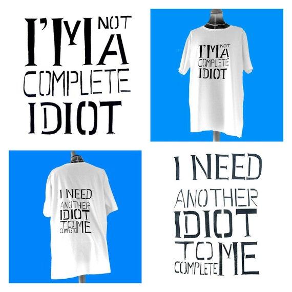 Amusant effronté cadeau pour lui, T-Shirt Nerd, effronté Amusant cadeau pour les hommes, qualité coton T-Shirt sérigraphie faite à la main coupé pochoir Idiot 5a5d06