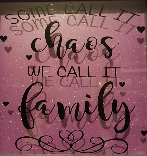 Some call it Chaos We call it Family Vinyl Sticker Vinyl Sticker for Box Frame
