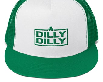 Dilly Dilly St Patricks Day Hat Irish Shamrock Dil Dil Trucker Cap