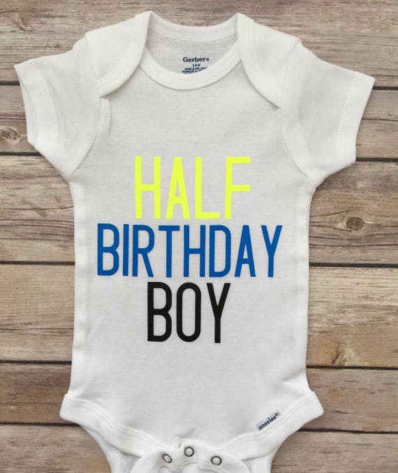 Half Birthday Outfit Shirt 1 2