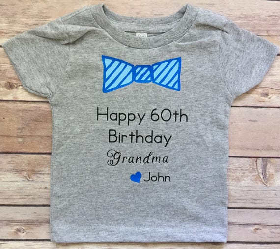 Happy Birthday Grandma Shirt Onesie Milestone