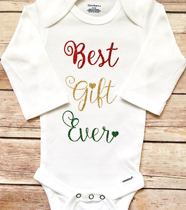 73657403c Best Gift Ever Onesie Best Gift Ever Best Gift Ever Outfit | Etsy