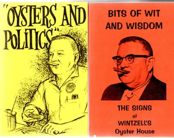 """Two(2) titles by J.O. Wintzell, """"Oysters and Politics"""", """"Bits of Wit and Wisdom"""""""