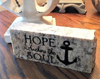Hope Anchors the Soul- Granite Decor