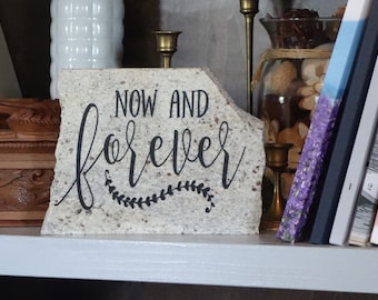Now and Forever- Granite Decor